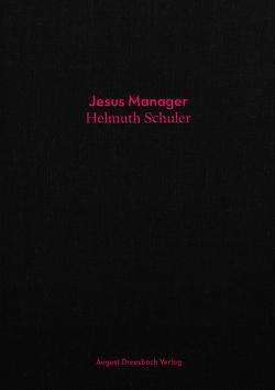 Jesus Manager von Schuler,  Helmuth