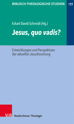 Jesus, quo vadis? von Frey,  Jörg, Hartenstein,  Friedhelm, Janowski,  Bernd, Konradt,  Matthias, Schmidt,  Eckhart David