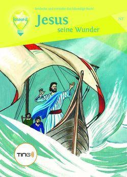 Jesus – seine Wunder (Band 1) von Frank,  Nelli, Steinke,  Alexander