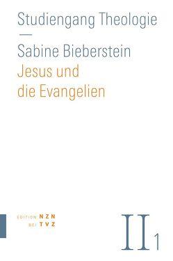 Jesus und die Evangelien von Bieberstein,  Sabine