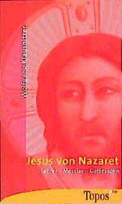 Jesus von Nazaret von Klausnitzer,  Wolfgang