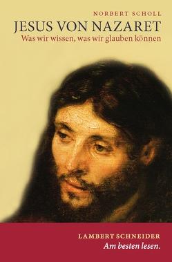 Jesus von Nazaret von Scholl,  Norbert