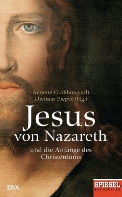Jesus von Nazareth von Großbongardt,  Annette, Pieper,  Dietmar