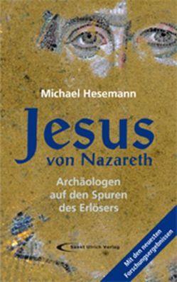 Jesus von Nazareth von Hesemann,  Michael