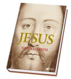 Jesus von Nazareth von Eid,  Volker, Hahn,  Sylvia, Loos,  Chris, Naab,  Friedrich, Roll,  Carmen, Steiner,  Peter B.