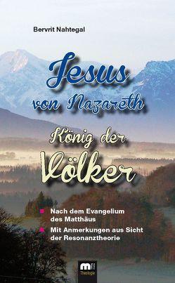 Jesus von Nazareth von Nahtegal,  Bervrit