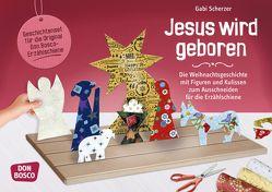 Jesus wird geboren von Scherzer,  Gabi