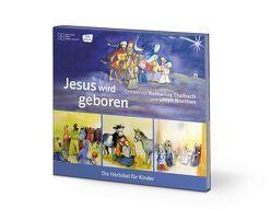 Jesus wird geboren von Noethen,  Ulrich, Oleak,  Rainer, Thalbach,  Katharina