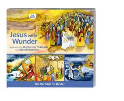 Jesus wirkt seine Wunder von Noethen,  Ulrich, Oleak,  Rainer, Thalbach,  Katharina