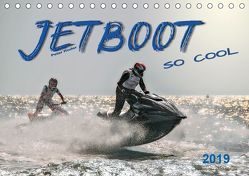 Jetboot – so cool (Tischkalender 2019 DIN A5 quer) von Roder,  Peter