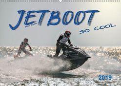 Jetboot – so cool (Wandkalender 2019 DIN A2 quer) von Roder,  Peter