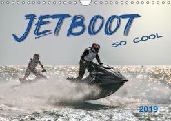 Jetboot – so cool (Wandkalender 2019 DIN A4 quer) von Roder,  Peter
