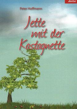Jette mit der Kastagnette von Hoffmann,  Peter