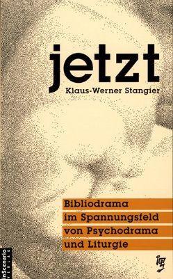 Jetzt von Stangier,  Klaus W