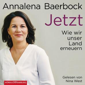 Jetzt von Baerbock,  Annalena, West,  Nina