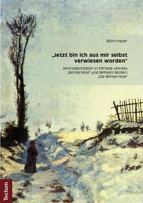 """""""Jetzt bin ich aus mir selbst verwiesen worden"""" von Hayer,  Björn"""