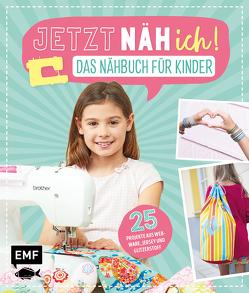 Jetzt näh ich! Das Nähbuch für Kinder von delari, Drosten,  Michaela, Lindemann,  Swantje