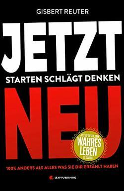 JETZT NEU – Starten Schlägt Denken von Reuter,  Gisbert