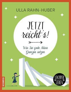 Jetzt reicht´s! von Rahn-Huber,  Ulla