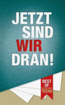 Jetzt Sind Wir Dran von Bethge,  Lutz, Pauw Literaturmanagement