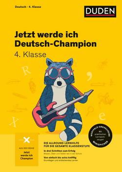 Jetzt werde ich Deutsch-Champion von Breitenfeldt,  Tom, Holzwarth-Raether,  Ulrike, Neidthardt,  Angelika