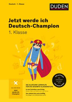 Jetzt werde ich Deutsch-Champion von Holzwarth-Raether,  Ulrike, Reckers,  Sandra, Scholz,  Barbara