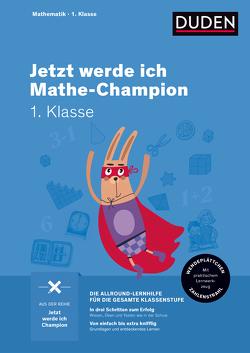 Jetzt werde ich Mathe-Champion von Müller-Wolfangel,  Ute