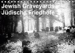 Jewish Gravyards / Jüdische Friedhöfe (Tischkalender 2019 DIN A5 quer) von H. Hoernig,  Walter