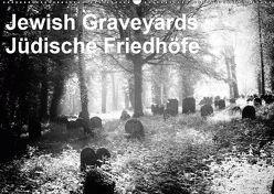Jewish Gravyards / Jüdische Friedhöfe (Wandkalender 2019 DIN A2 quer) von H. Hoernig,  Walter