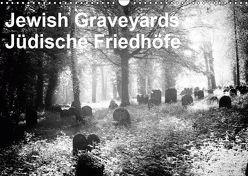 Jewish Gravyards / Jüdische Friedhöfe (Wandkalender 2019 DIN A3 quer) von H. Hoernig,  Walter