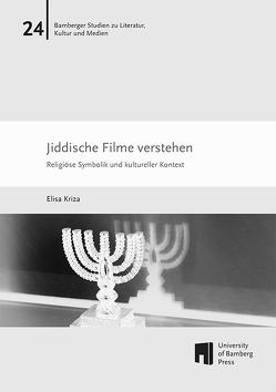 Jiddische Filme verstehen von Kriza,  Elisa