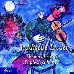Jiddische Lieder von Friz,  Thomas, Zupfgeigenhansel