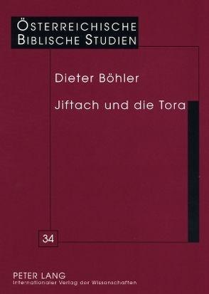 Jiftach und die Tora von Böhler S.J.,  Dieter