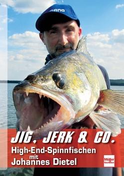 Jig, Jerk & Co. von Dietel,  Johannes