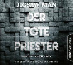 Jigsaw Man – Der tote Priester von Matheson,  Nadine, Schumacher,  Rainer, Schwittau,  Sandra