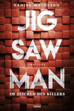 Jigsaw Man – Im Zeichen des Killers von Matheson,  Nadine, Schumacher,  Rainer