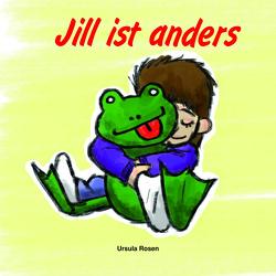 Jill ist anders von Rosen,  Ursula