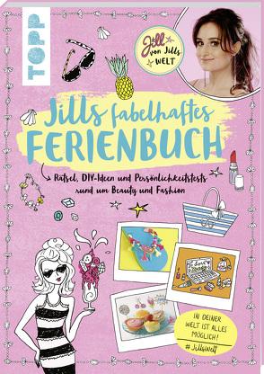 Jills fabelhaftes Ferienbuch von von Jills Welt,  Jill