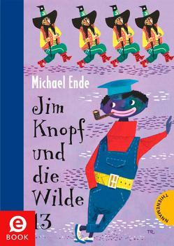 Jim Knopf: Jim Knopf und die Wilde 13 von Ende,  Michael, Tripp,  F J