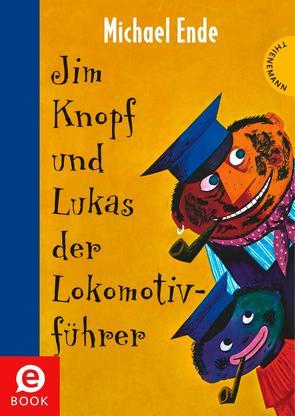 Jim Knopf: Jim Knopf und Lukas der Lokomotivführer von Ende,  Michael, Tripp,  F J