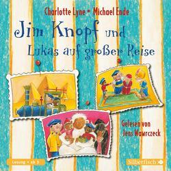 Jim Knopf und Lukas auf großer Reise von Ende,  Michael, Lyne,  Charlotte, Wawrczeck,  Jens