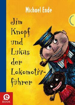 Jim Knopf und Lukas der Lokomotivführer von Ende,  Michael, Tripp,  F J, Weber,  Mathias