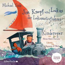 Jim Knopf und Lukas der Lokomotivführer – Kinderoper von Ende,  Michael, Pietschmann,  Andreas