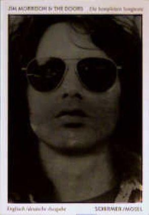 Jim Morrison & The Doors: Songtexte von Gerstenmeyer,  Heinz, Morrison,  Jim, Reichert,  Carl L, Sugerman,  Danny