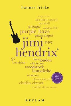 Jimi Hendrix. 100 Seiten von Fricke,  Hannes