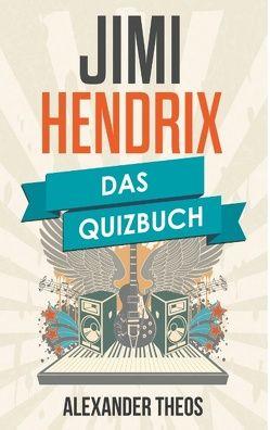 Jimi Hendrix von Theos,  Alexander