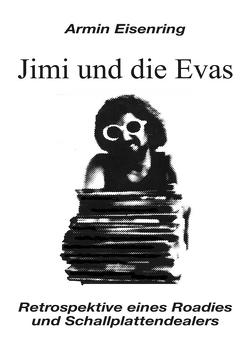 Jimi und die Evas von Eisenring,  Armin