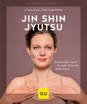Jin Shin Jyutsu von Kührt,  Christiane, Wille,  Nicola