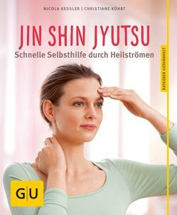 Jin Shin Jyutsu von Kessler,  Nicola, Kührt,  Christiane