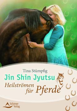 Jin Shin Jyutsu – Heilströmen für Pferde von Stümpfig-Rüdisser,  Tina